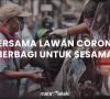 BERSAMA LAWAN CORONA BERBAGI UNTUK SESAMA (MATALELAKI BERBAGI PART 2)