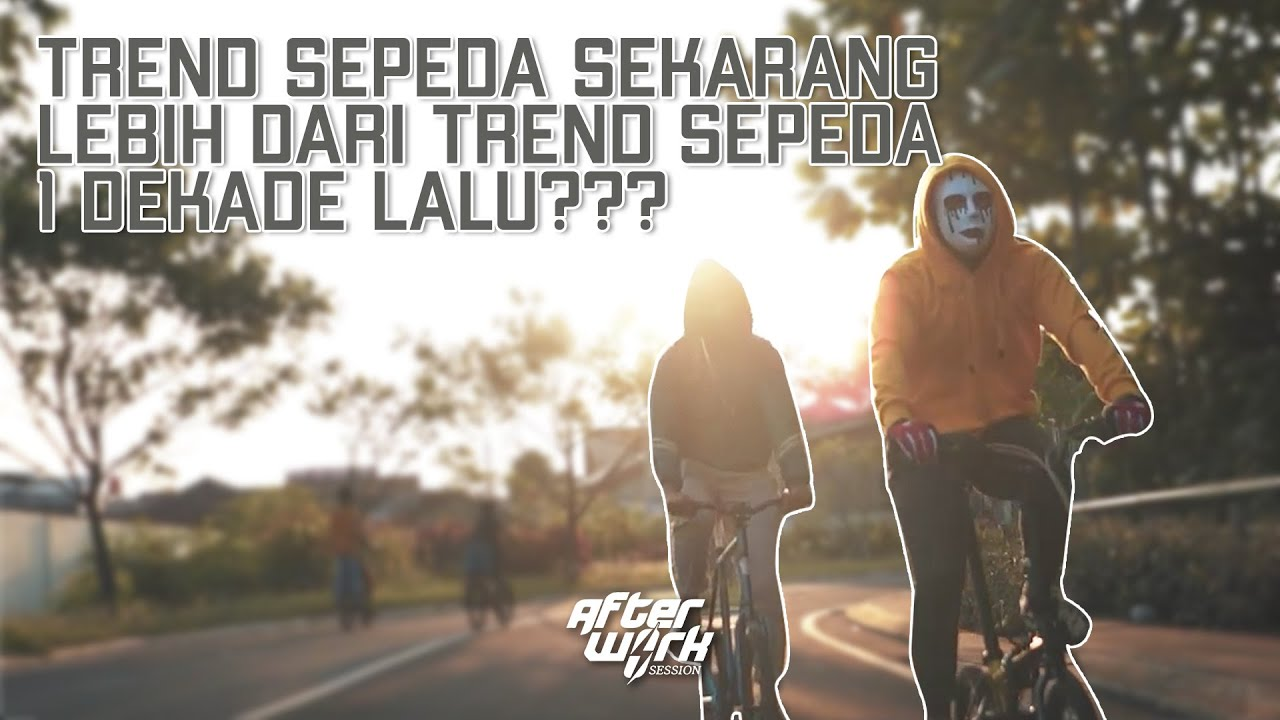 TREND SEPEDA DISAAT PANDEMI | PODCAST AFTERWORK SESSION EPS 02