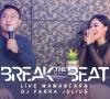 """DJ FARRA JULIUS """"BREAK THE BEAT"""" - SEGMEN 3/3 WAWANCARA - LIVE STUDIO 2 MATALELAKI 12/12/2019"""
