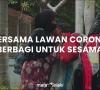 BERSAMA LAWAN CORONA BERBAGI UNTUK SESAMA (MATALELAKI BERBAGI PART 3)