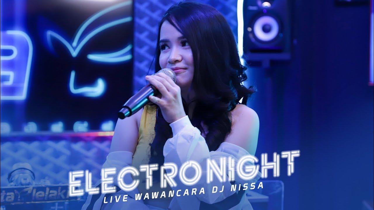 STREAMING DJ NISSA - SEGMEN 3/3 WAWANCARA - LIVE STUDIO 2 MATALELAKI 04/02/2020